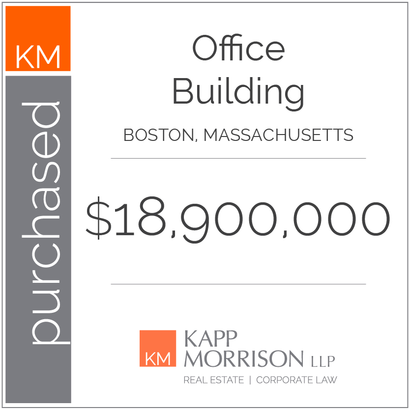 Kapp Morrison LLP Law Firm Boca Raton, purchased office building, boston, mass
