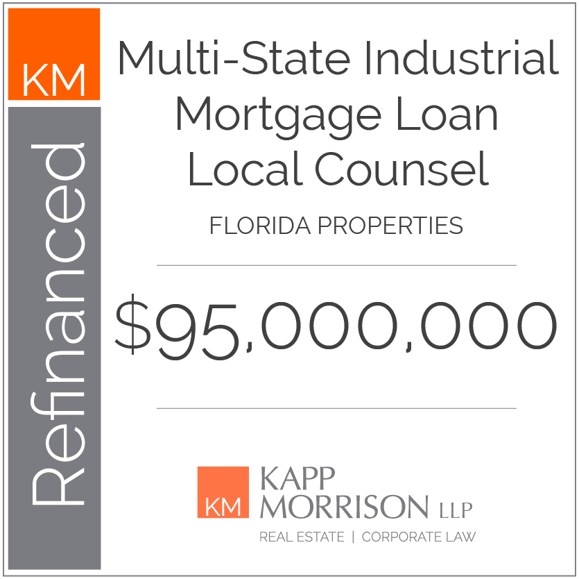 Kapp Morrison LLP Law Firm Boca Raton, Refinanced Mortgage Loan Local Counsel $95,000,000 Florida Properties