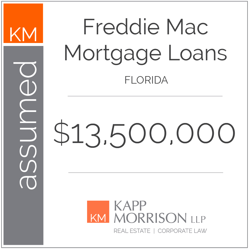 Kapp Morrison LLP Law Firm Boca Raton, assumed mortgage loans, Florida $13,500,000