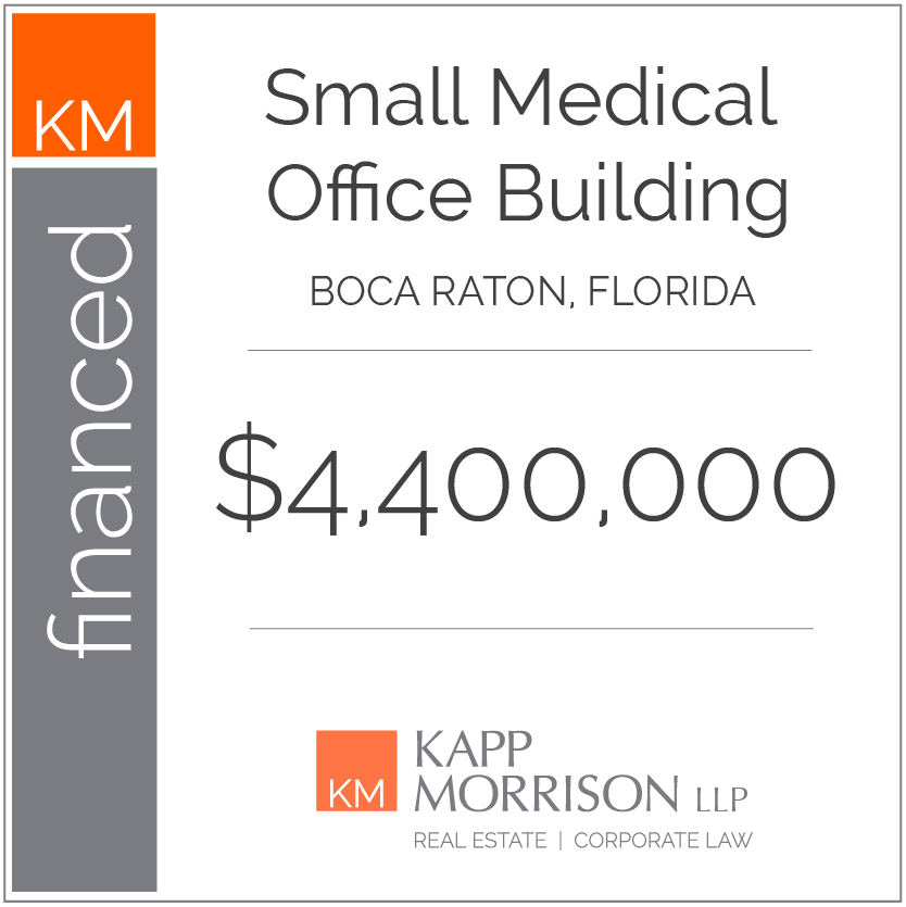 Kapp Morrison financed Small Medical Office Building
