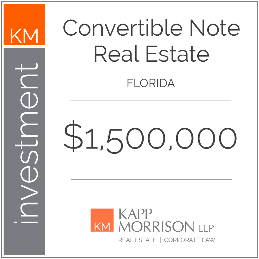 Kapp Morrison Real Estate and Corporate Law, Boca Raton, Law Firm, Kappmorrison, Convertible Note