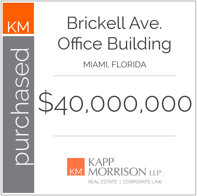 Kapp Morrison LLP Law Firm Boca Raton, purchased 1428 Brickell Avenue office building, miami florida